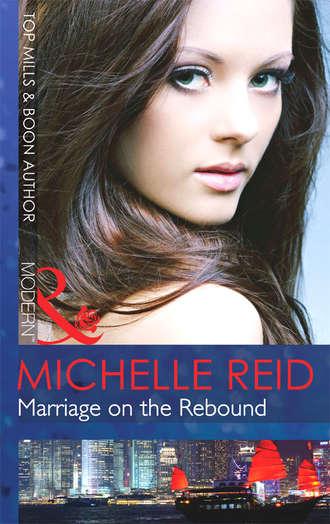 Michelle Reid, Marriage on the Rebound