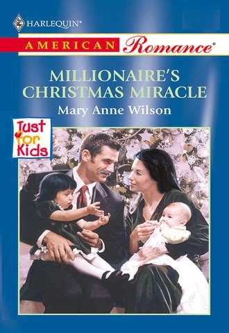 Mary Wilson, Millionaire's Christmas Miracle