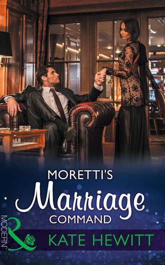 Kate Hewitt, Moretti's Marriage Command