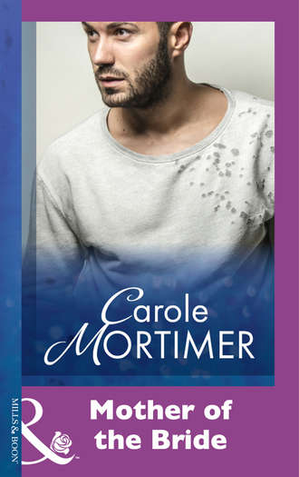 Carole Mortimer, Mother Of The Bride