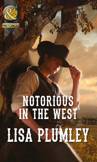 Lisa Plumley, Notorious in the West