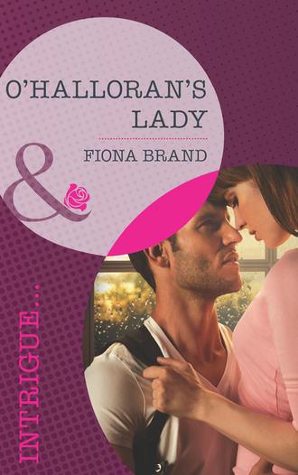 Fiona Brand, O'Halloran's Lady