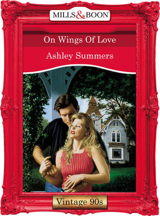 Ashley Summers, On Wings Of Love