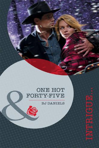 B.J. Daniels, One Hot Forty-Five