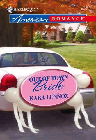 Kara Lennox, Out of Town Bride