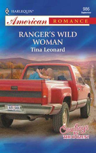Tina Leonard, Ranger's Wild Woman