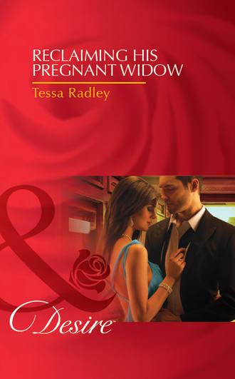 Tessa Radley, Reclaiming His Pregnant Widow