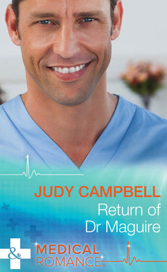 Judy Campbell, Return of Dr Maguire