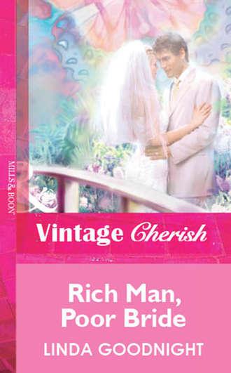 Linda Goodnight, Rich Man, Poor Bride