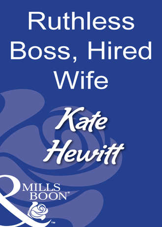 Kate Hewitt, Ruthless Boss, Hired Wife