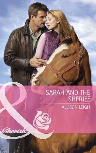 Allison Leigh, Sarah And The Sheriff