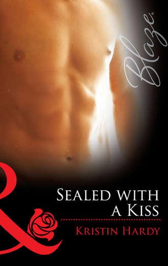 Kristin Hardy, Sealed With A Kiss