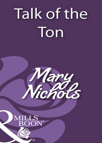 Mary Nichols, Talk of the Ton