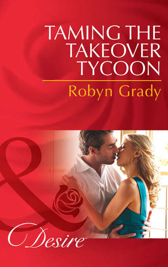 Robyn Grady, Taming the Takeover Tycoon