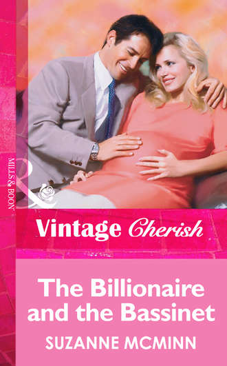 Suzanne McMinn, The Billionaire And The Bassinet
