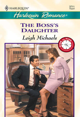 Leigh Michaels, The Boss's Daughter