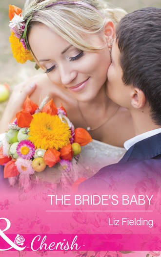 Liz Fielding, The Bride's Baby