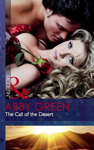 ABBY GREEN, The Call of the Desert