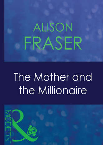 Alison Fraser, The Mother And The Millionaire