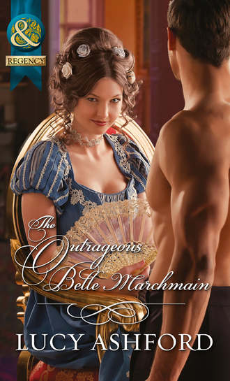Lucy Ashford, The Outrageous Belle Marchmain