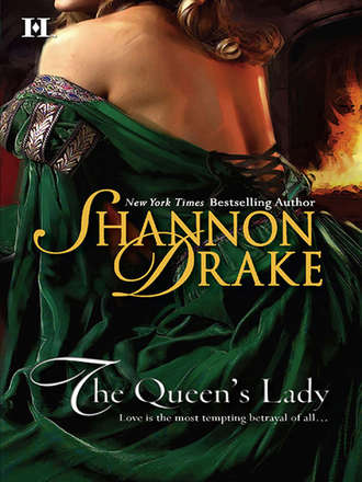 Shannon Drake, The Queen's Lady