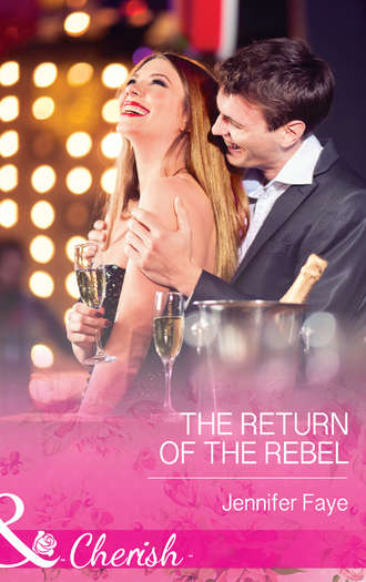 Jennifer Faye, The Return of the Rebel