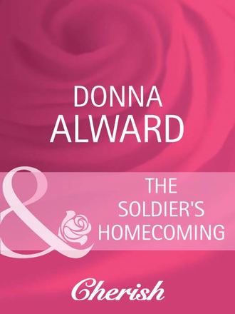 DONNA ALWARD, The Soldier's Homecoming