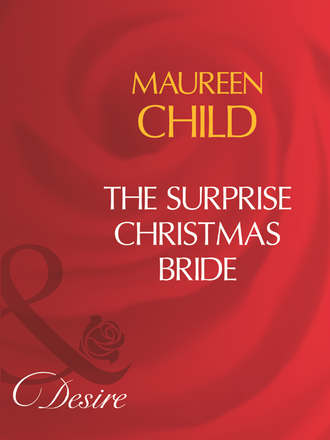 Maureen Child, The Surprise Christmas Bride