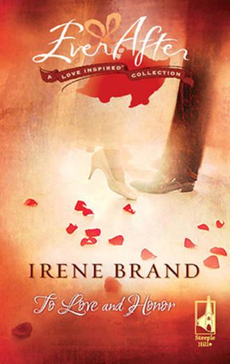 Irene Brand, To Love and Honor