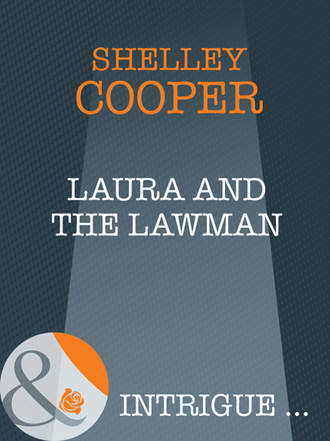 Shelley Cooper, Laura And The Lawman