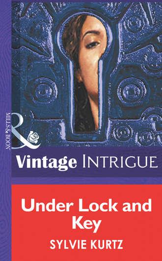 Sylvie Kurtz, Under Lock And Key