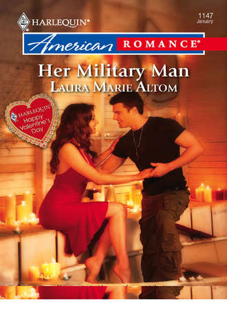 Laura Altom, Her Military Man