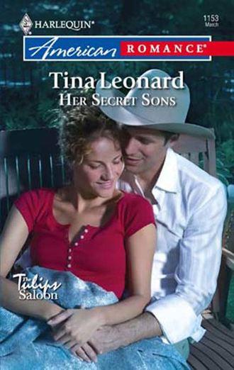 Tina Leonard, Her Secret Sons