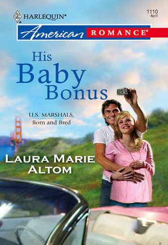 Laura Altom, His Baby Bonus