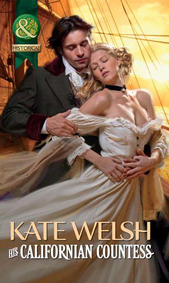 Kate Welsh, His Californian Countess