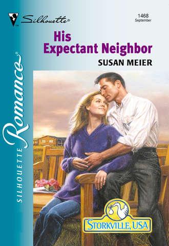SUSAN MEIER, His Expectant Neighbor