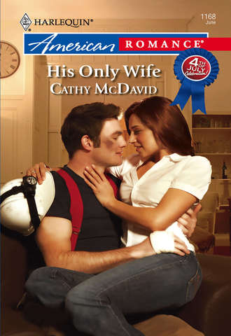 Cathy McDavid, His Only Wife