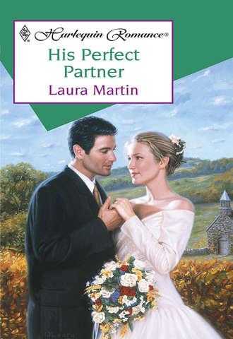 Laura Martin, His Perfect Partner