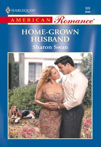 Sharon Swan, Home-Grown Husband