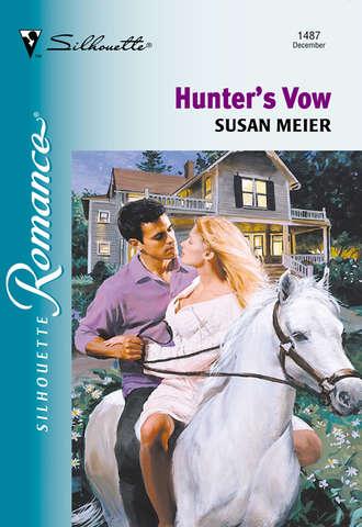SUSAN MEIER, Hunter's Vow