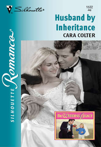Cara Colter, Husband By Inheritance