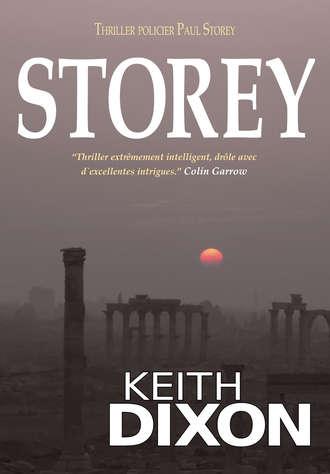 Keith Dixon, Storey