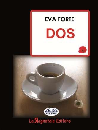 Eva Forte, Eva Forte, Dos