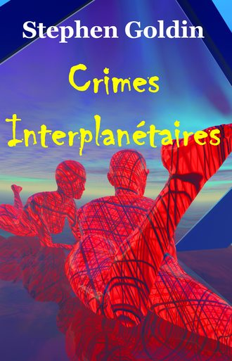 Stephen Goldin, Crimes Interplanétaires