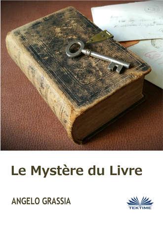 Angelo Grassia, Le Mystère Du Livre