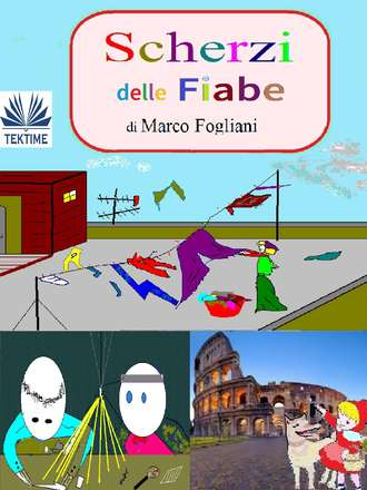 Marco Fogliani, Scherzi Delle Fiabe