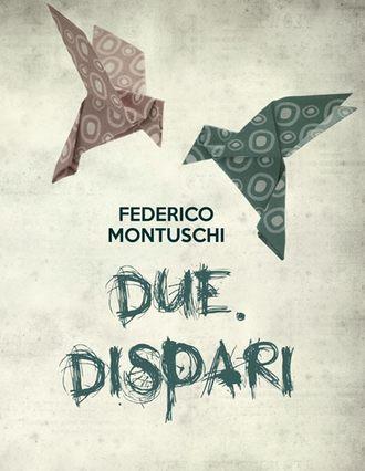 Federico Montuschi, Due. Dispari