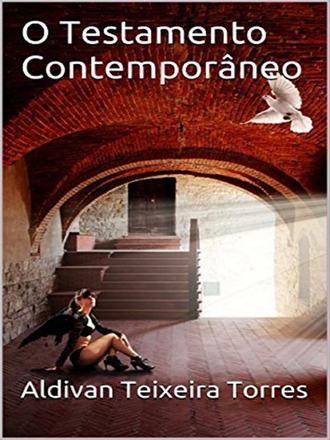 Aldivan Teixeira Torres, O Testamento Contemporâneo