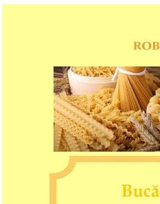 Roberta Graziano, Raluca-liliana Antonescu, Bucătăria Naturală. Reţete Simple Şi Rapide Pentru O Alimentaţie Corectă