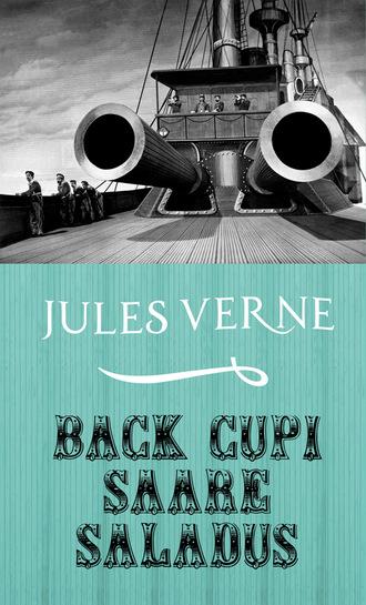 Жюль Верн, Back Cupi saare saladus